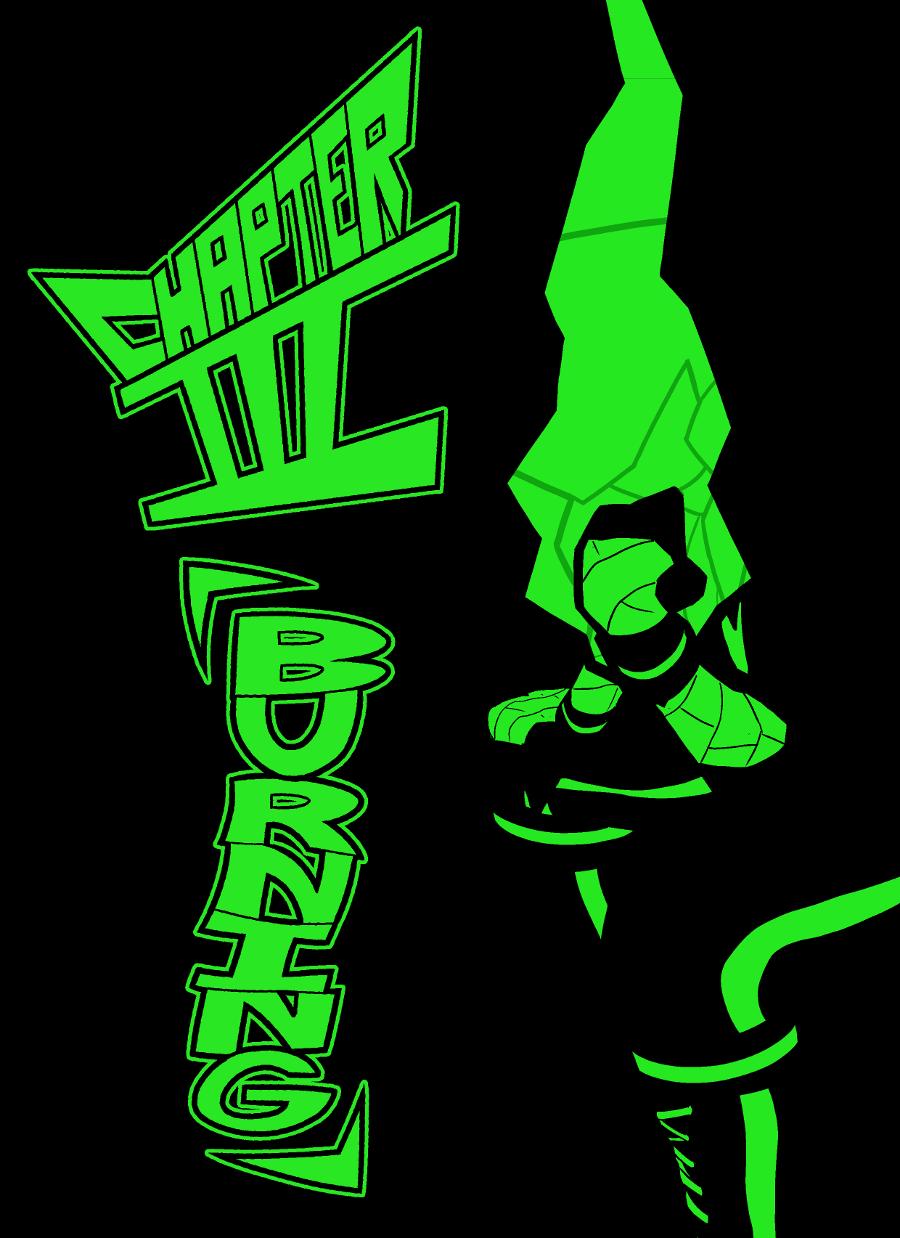 CHAPTER III: 「BURNING」